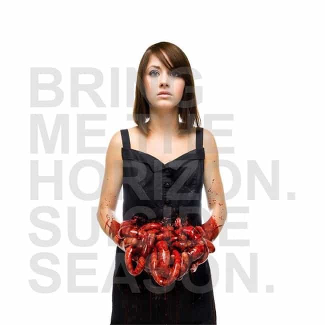 Suicide Season is listed (or ranked) 4 on the list The Best Bring Me the Horizon Albums, Ranked