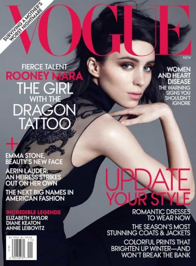Rooney Mara is listed (or ranked) 4 on the list The Best Vogue Magazine Covers