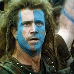 William Wallace is listed (or ranked) 16 on the list The Most Hardcore Big Screen Action Heroes