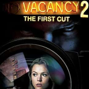 Vacancy 2: The First Cut is listed (or ranked) 25 on the list The Best Horror Movies Set in Hotels