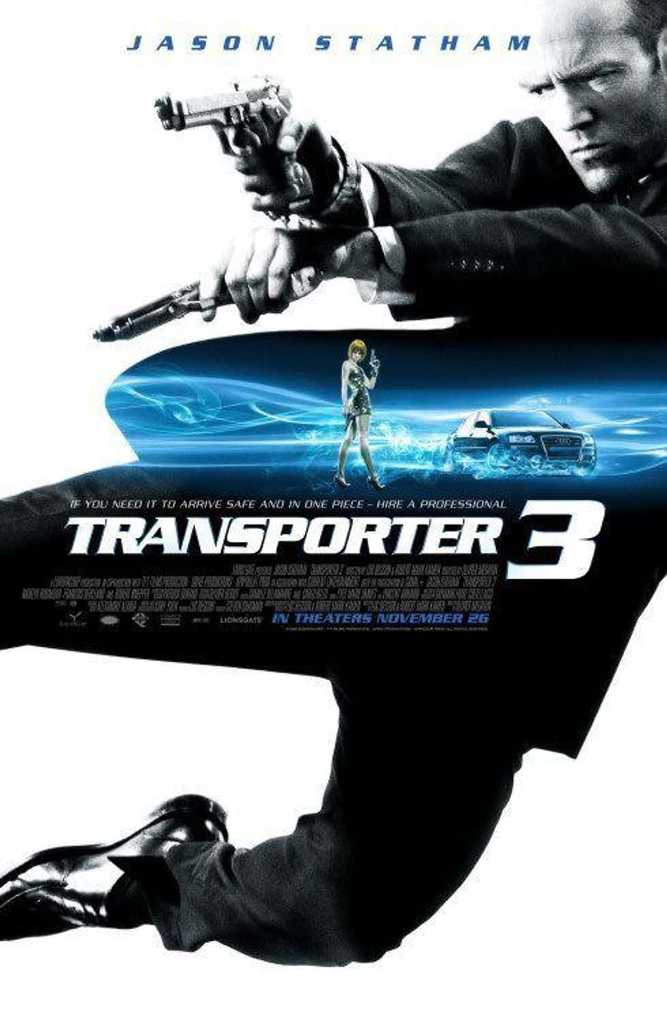 Transporter 3 is listed (or ranked) 3 on the list The Best Movies And Series In 'The Transporter' Franchise