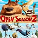 Open Season 2 is listed (or ranked) 24 on the list The Best Children's and Kids' Movies on Netflix