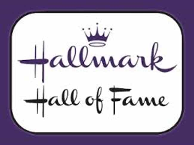 Hallmark Hall of Fame is listed (or ranked) 5 on the list The Best Hallmark Channel TV Shows