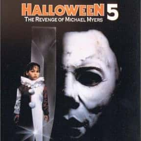 Halloween 5: The Revenge of Mi is listed (or ranked) 14 on the list The Best Horror Movies That Take Place On Halloween
