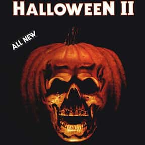 Halloween II is listed (or ranked) 18 on the list The Best Horror Movies Of The 1980s