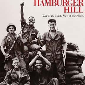 Hamburger Hill is listed (or ranked) 16 on the list The Best Military Movies Ever Made
