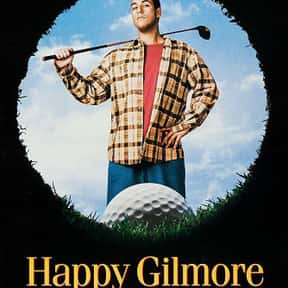 Happy Gilmore is listed (or ranked) 2 on the list The Best Movies to Have Playing During a Party