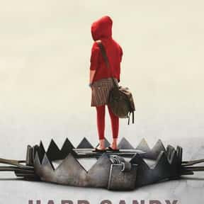 Hard Candy is listed (or ranked) 8 on the list Great Movies About Furious Women Out for Revenge