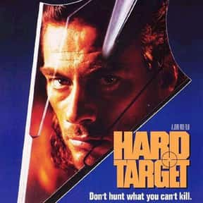 Hard Target is listed (or ranked) 6 on the list The Best Jean-Claude Van Damme Movies