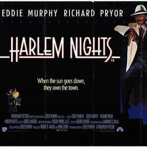 Harlem Nights is listed (or ranked) 19 on the list The Most Hilarious Mob Comedy Movies