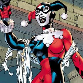 Harley Quinn is listed (or ranked) 6 on the list The Greatest Villains In DC Comics, Ranked