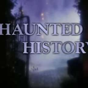 Haunted History is listed (or ranked) 14 on the list The Best Paranormal TV Shows