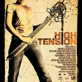 High Tension is listed (or ranked) 19 on the list The Scariest Cabin Horror Movies