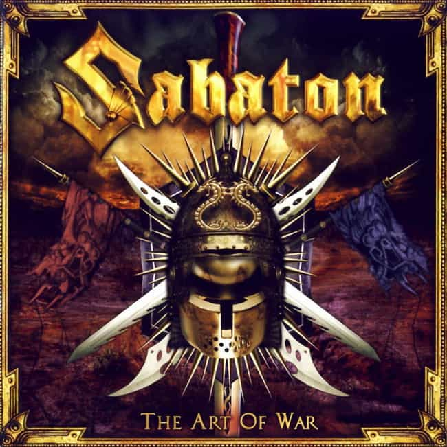 The Art of War is listed (or ranked) 3 on the list The Best Sabaton Albums of All Time