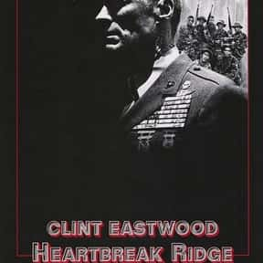 Heartbreak Ridge is listed (or ranked) 5 on the list The Best Military Movies Ever Made