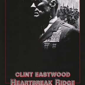 Heartbreak Ridge is listed (or ranked) 15 on the list The Best Movies About Navy Seals