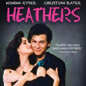 Heathers is listed (or ranked) 19 on the list The Funniest Movies About High School