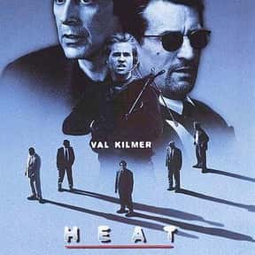 Heat is listed (or ranked) 2 on the list The Best Val Kilmer Movies