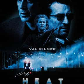 Heat is listed (or ranked) 7 on the list The Best Robert De Niro Movies