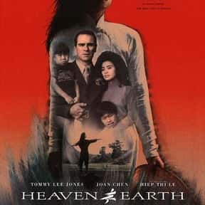 Heaven & Earth is listed (or ranked) 16 on the list The Best Movies About PTSD