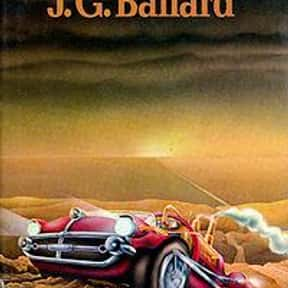 Hello America is listed (or ranked) 14 on the list The Best J. G. Ballard Books