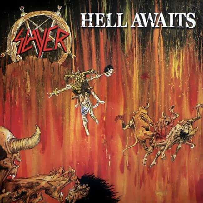 Hell Awaits is listed (or ranked) 4 on the list The Best Slayer Albums of All Time, Ranked