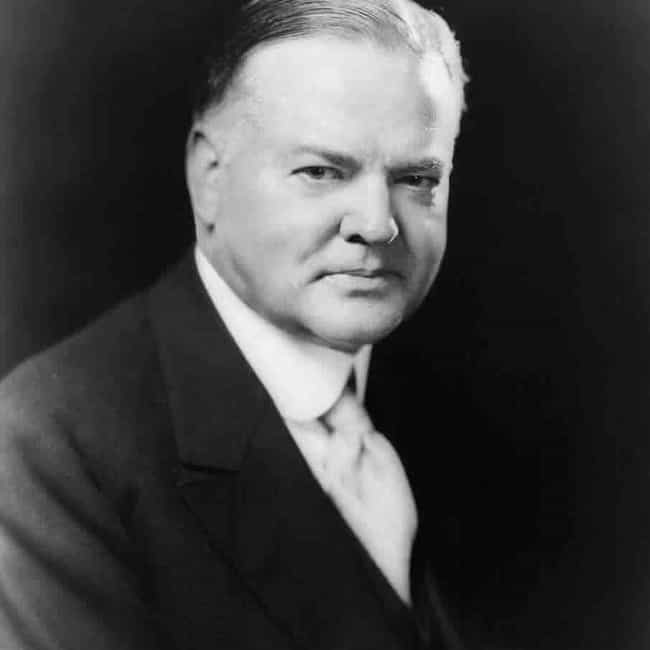 Herbert Hoover is listed (or ranked) 4 on the list 10 World Leaders Who Were Outrageously Abusive To Their Staffs