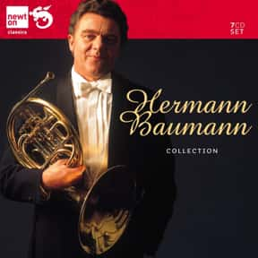 Hermann Baumann is listed (or ranked) 9 on the list The Best Horn Players in the World