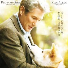 Hachi: A Dog's Tale is listed (or ranked) 5 on the list The Best Movies About Tragedies