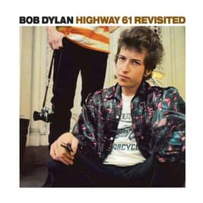 """Highway 61 Revisited"" - Bob D is listed (or ranked) 8 on the list The 50 Greatest Albums Released Between 1960 - 1969"