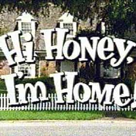 Hi Honey, I'm Home!