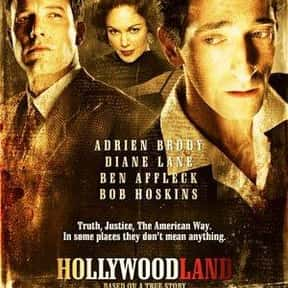 Hollywoodland is listed (or ranked) 20 on the list Top 30+ Best Ben Affleck Movies of All Time, Ranked