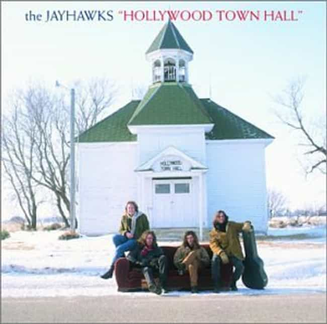 Hollywood Town Hall is listed (or ranked) 1 on the list The Best Jayhawks Albums of All Time