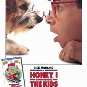 Honey, I Shrunk the Kids is listed (or ranked) 6 on the list The Best Movies for 10-Year-Old Kids