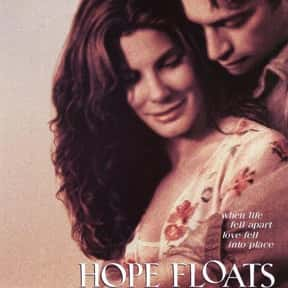 Hope Floats is listed (or ranked) 13 on the list The Best Sandra Bullock Movies