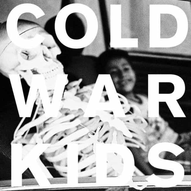 Loyalty to Loyalty is listed (or ranked) 3 on the list The Best Cold War Kids Albums, Ranked