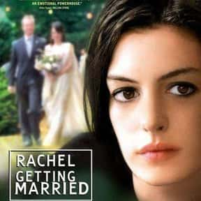 Rachel Getting Married is listed (or ranked) 20 on the list The Very Best Anne Hathaway Movies