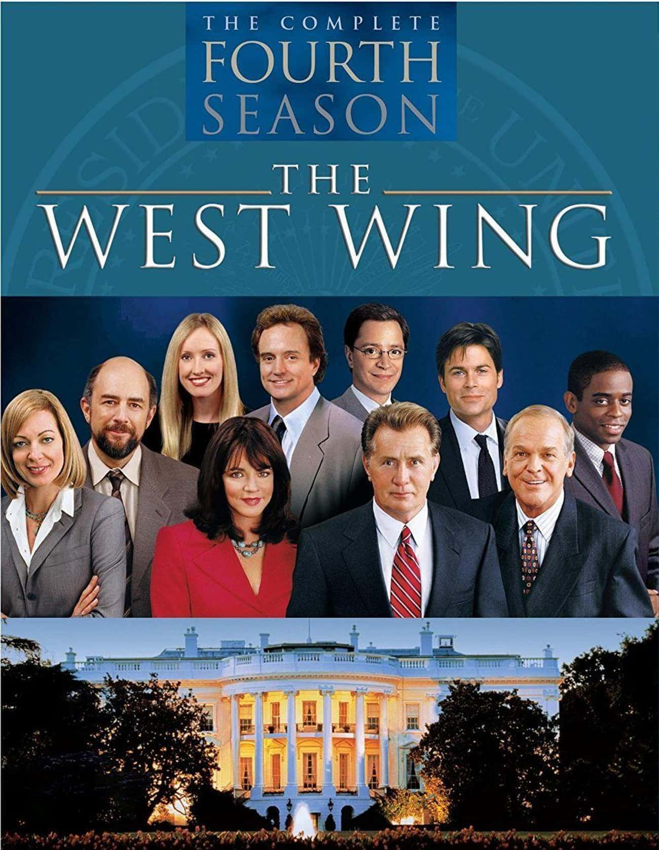 The West Wing - Season 4 is listed (or ranked) 4 on the list Ranking the Best Seasons of 'The West Wing'