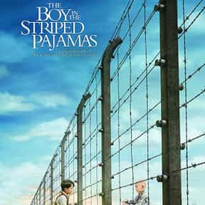 The Boy in the Striped Pajamas is listed (or ranked) 9 on the list The Top Tearjerker Movies That Make Men Cry