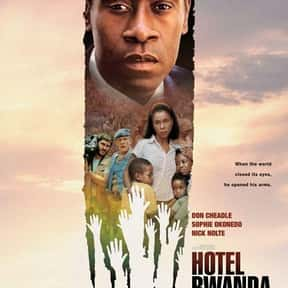 Hotel Rwanda is listed (or ranked) 12 on the list The Most Inspirational Black Movies