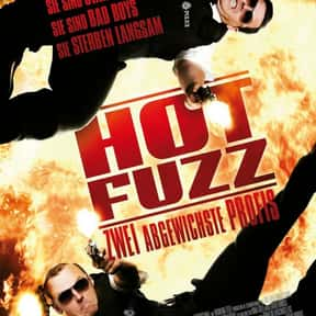 Hot Fuzz is listed (or ranked) 8 on the list The Best Movies of 2007