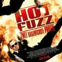 Hot Fuzz is listed (or ranked) 12 on the list The Best Movies of 2007