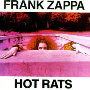 Hot Rats is listed (or ranked) 2 on the list The Best Frank Zappa Albums List
