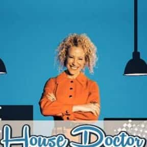 House Doctor is listed (or ranked) 19 on the list The Best 1990s Reality Shows