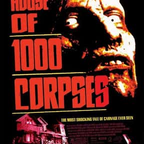 House of 1000 Corpses is listed (or ranked) 9 on the list Horror Movie Set-Ups You'd Least Like to Be Trapped In