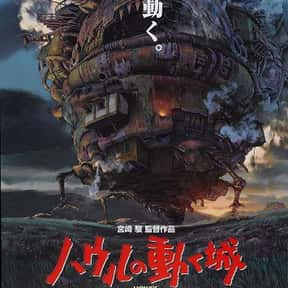 Howl's Moving Castle is listed (or ranked) 3 on the list The Best Anime Movies of All Time