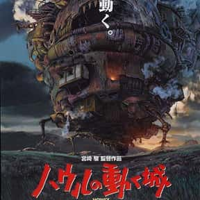 Howl's Moving Castle is listed (or ranked) 19 on the list The Best Animated Films Ever