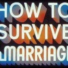 How to Survive a Marriage is listed (or ranked) 20 on the list The Best 70s Daytime Soap Operas