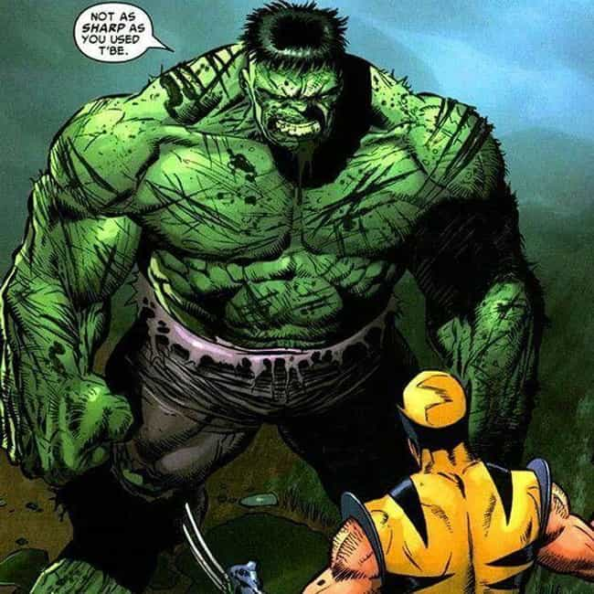 Hulk is listed (or ranked) 1 on the list The 12 Most Indestructible Comic Book Characters