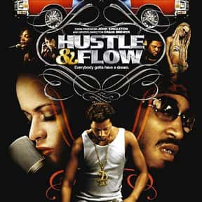 Hustle & Flow is listed (or ranked) 18 on the list The Best Hood Movies